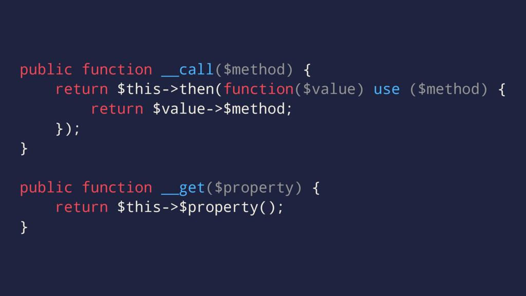 public function __call($method) { return $this-...