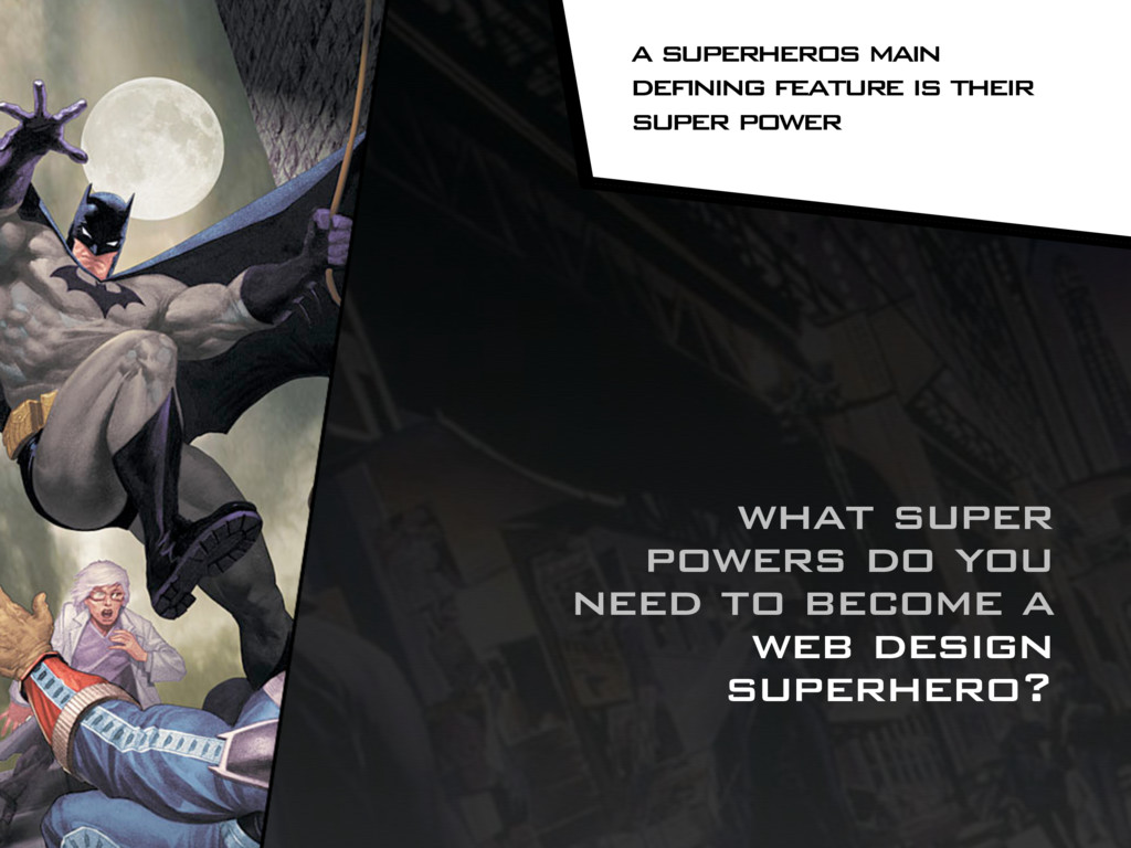 what super powers do you need to become a web d...