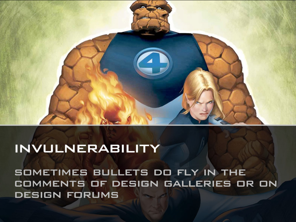 invulnerability sometimes bullets do fly in the...