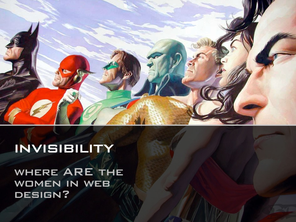 invisibility where ARE the women in web design?