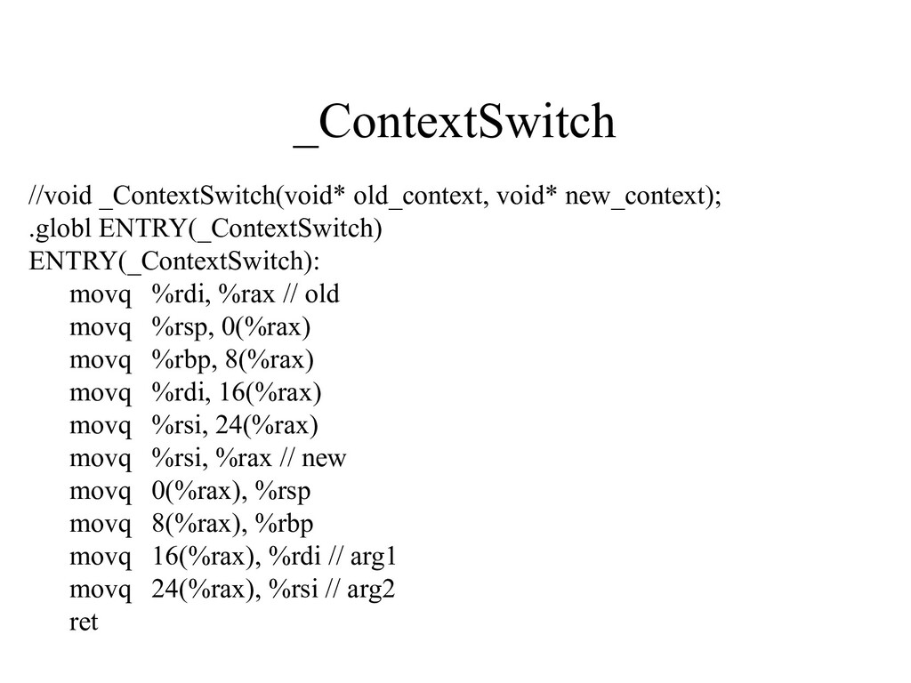 _ContextSwitch //void _ContextSwitch(void* old_...