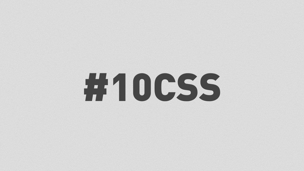 #10CSS