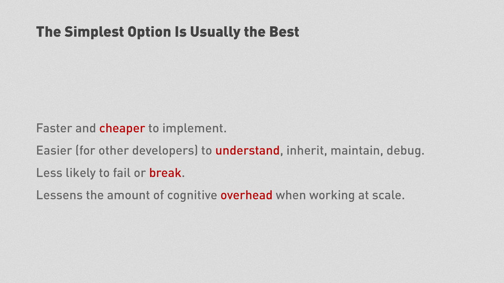 The Simplest Option Is Usually the Best Faster ...