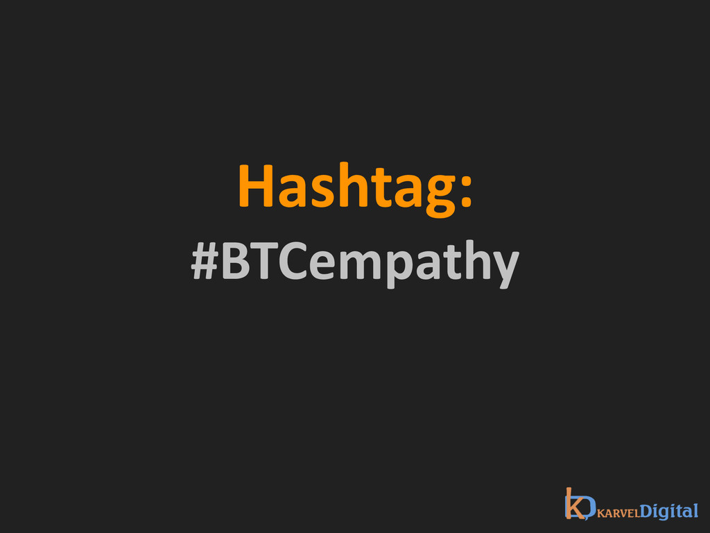 Hashtag:  #BTCempathy