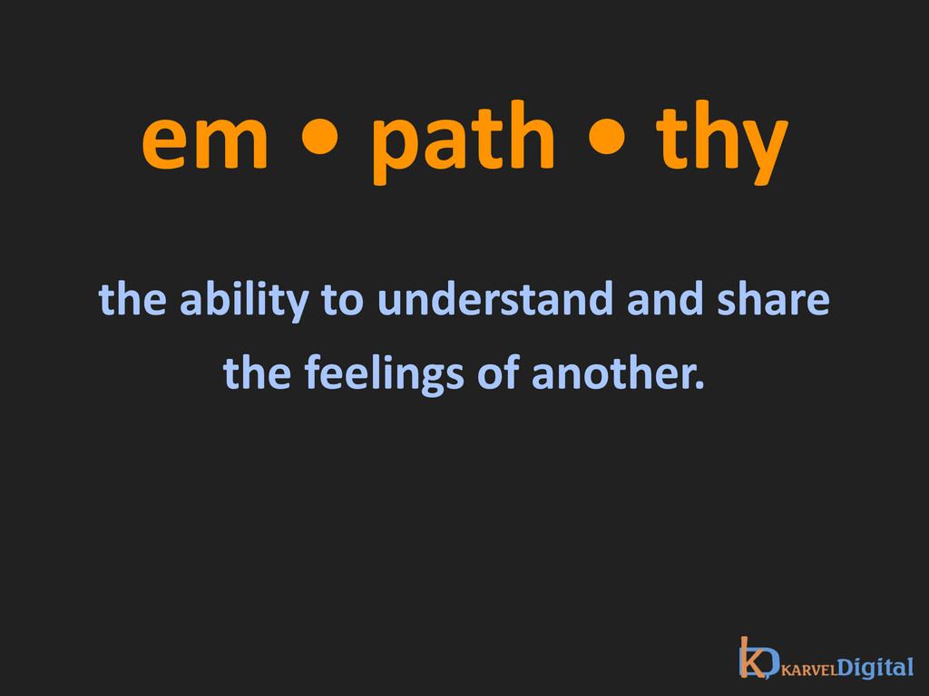 em • path • thy ! the ability...