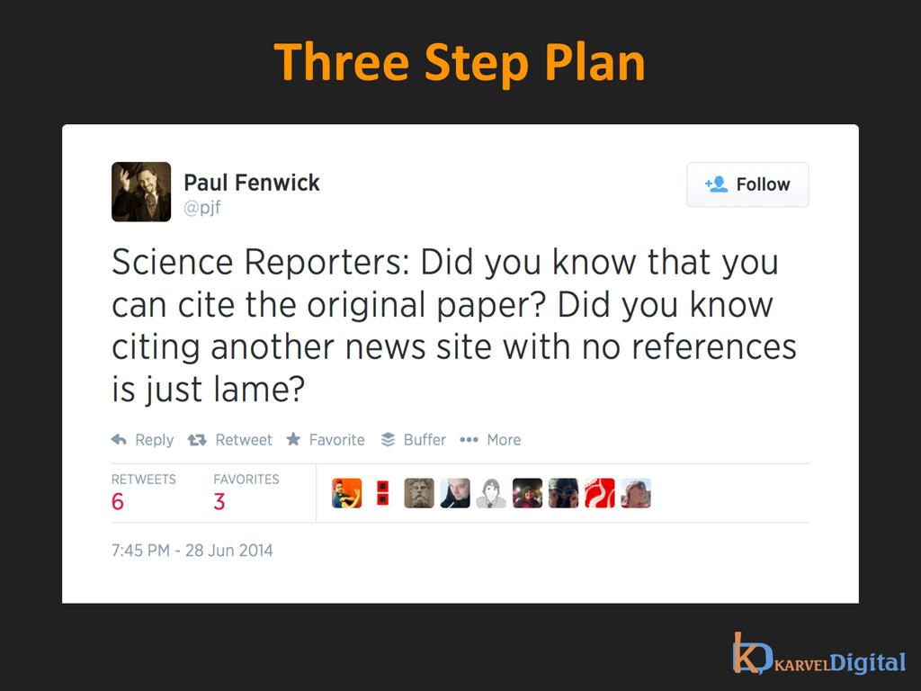 Three Step Plan