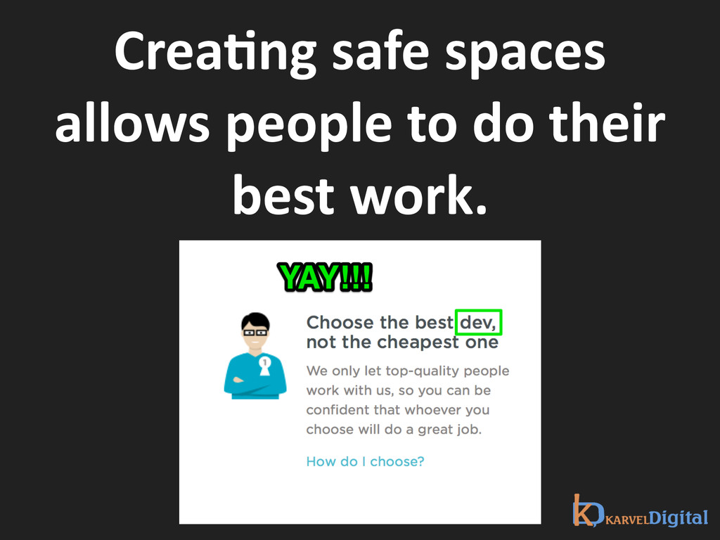 CreaXng safe spaces  allows people...