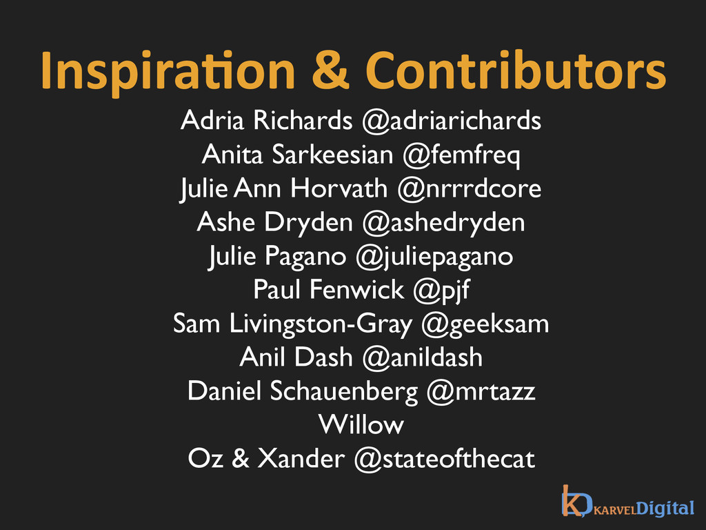 InspiraXon & Contributors ! Adria Richard...