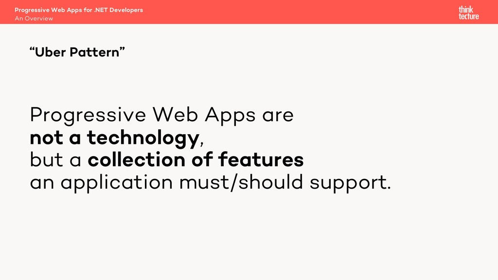Progressive Web Apps are not a technology, but ...