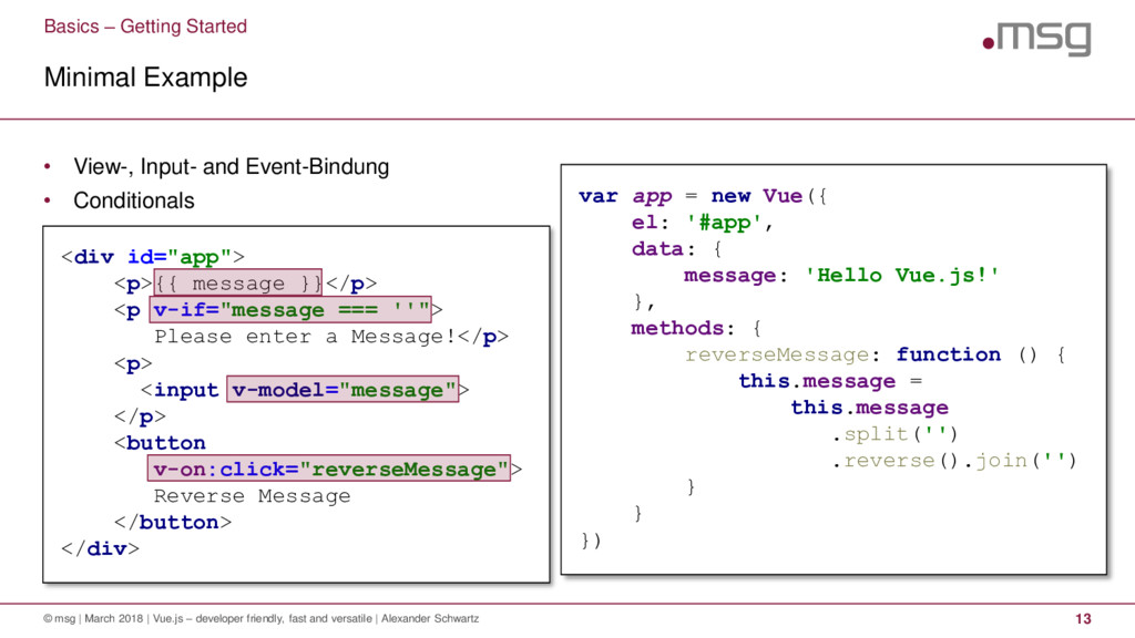 • View-, Input- and Event-Bindung • Conditional...