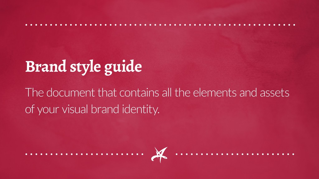 Brand style guide The document that contains al...