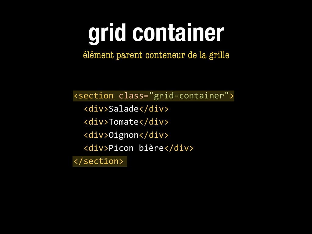 "<section class=""grid-container""> <div>Salade</d..."