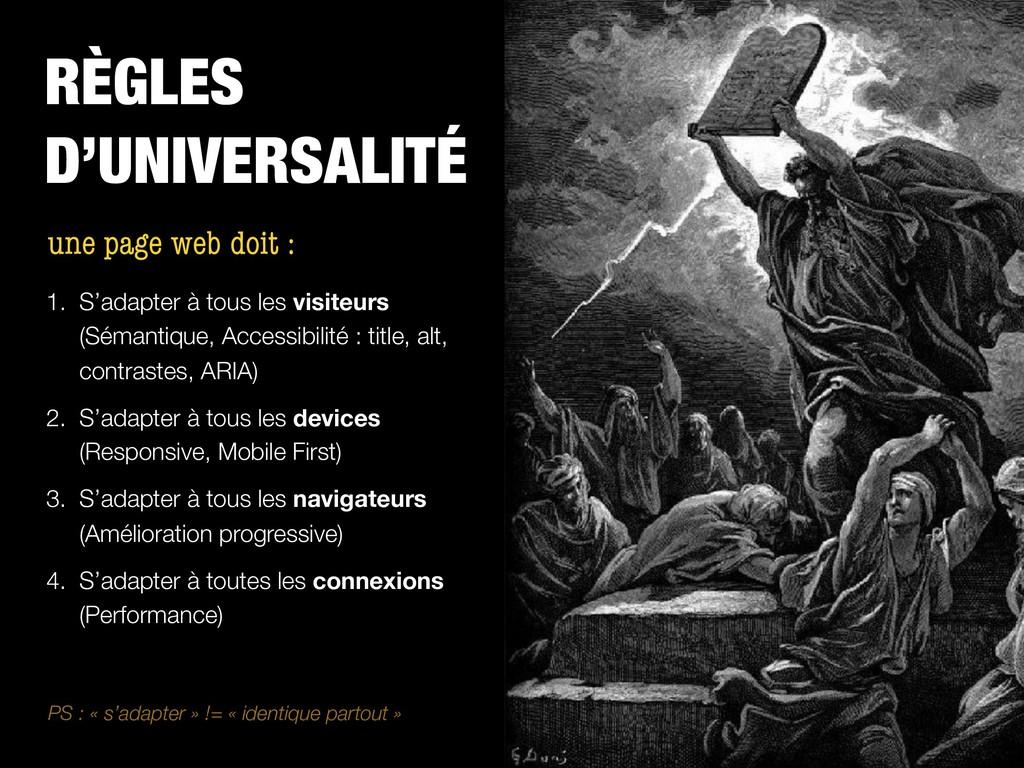 RÈGLES D'UNIVERSALITÉ 1. S'adapter à tous les v...