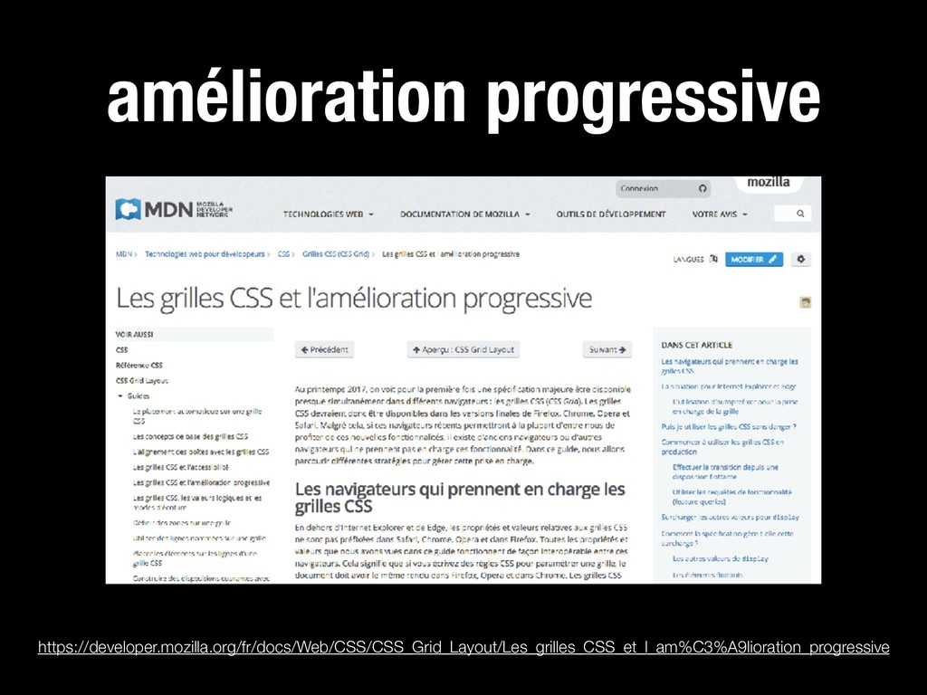 amélioration progressive https://developer.mozi...