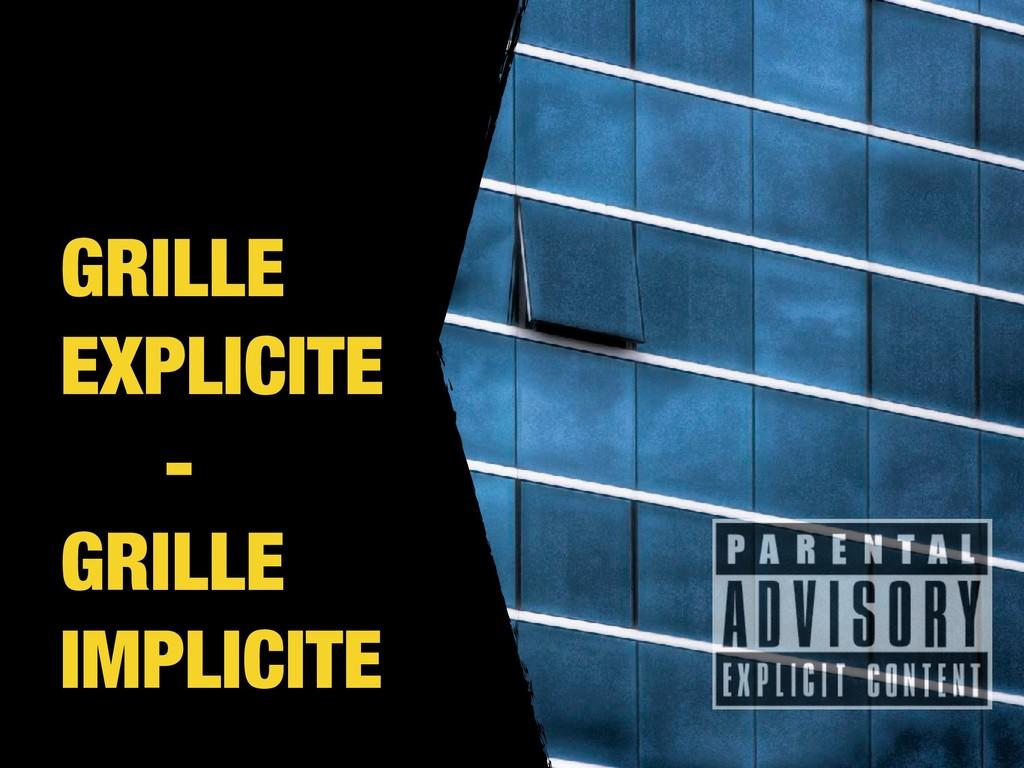 GRILLE EXPLICITE - GRILLE IMPLICITE