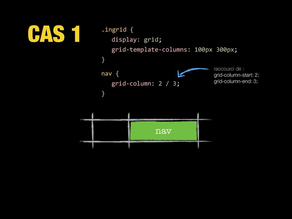 CAS 1 nav .ingrid { display: grid; grid-templat...