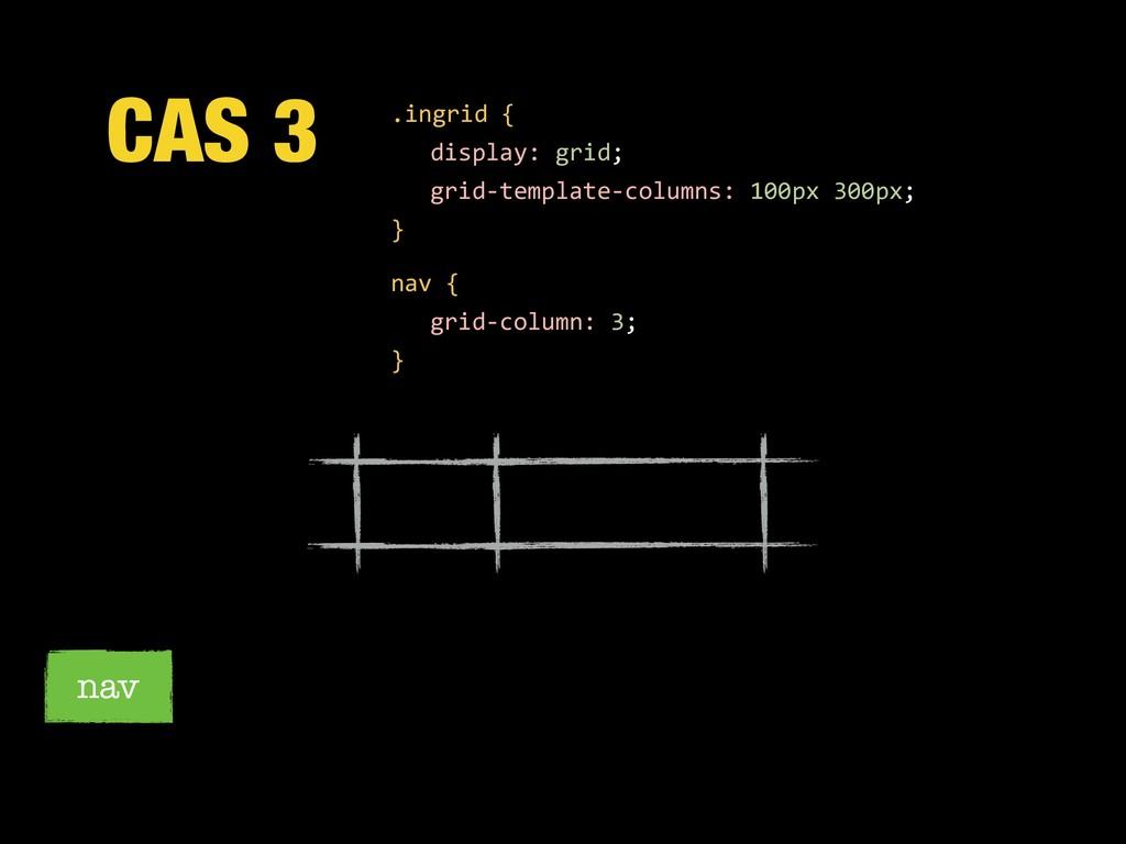 CAS 3 nav .ingrid { display: grid; grid-templat...