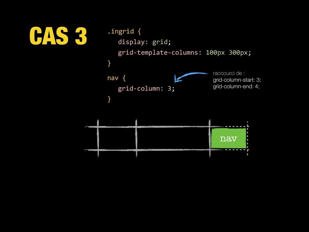 CAS 3 .ingrid { display: grid; grid-template-co...