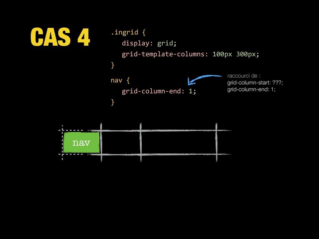CAS 4 .ingrid { display: grid; grid-template-co...