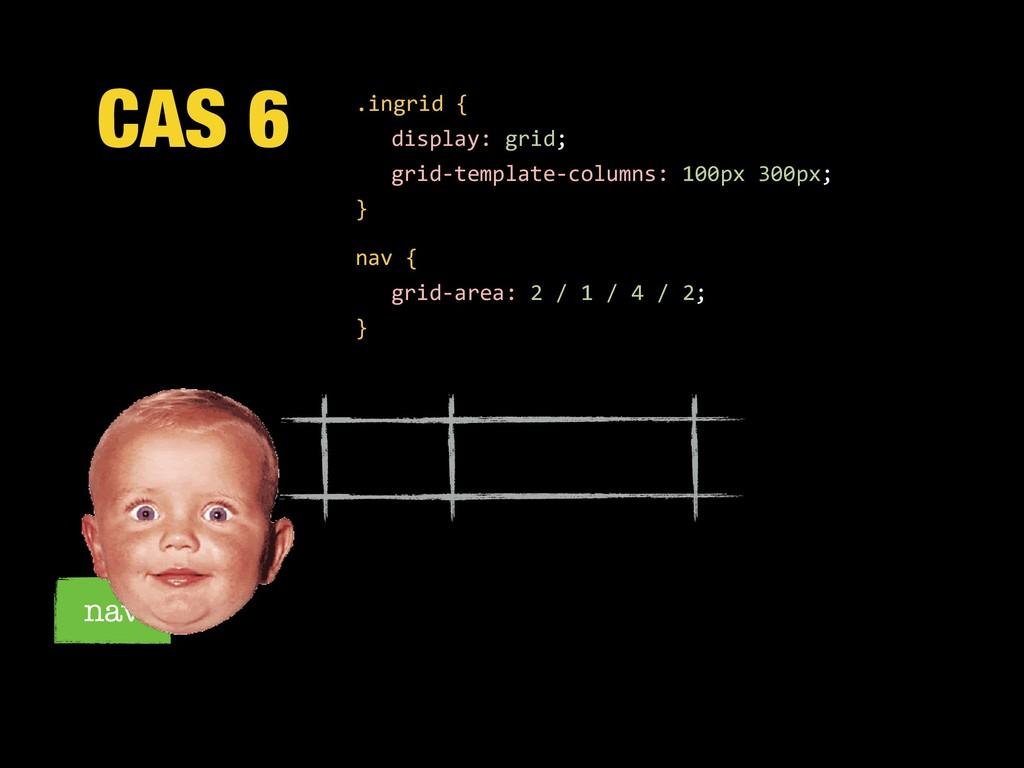 CAS 6 nav .ingrid { display: grid; grid-templat...