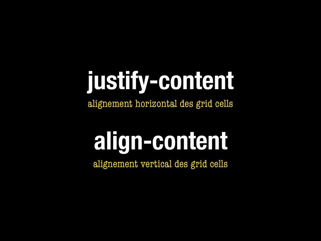justify-content alignement horizontal des grid ...