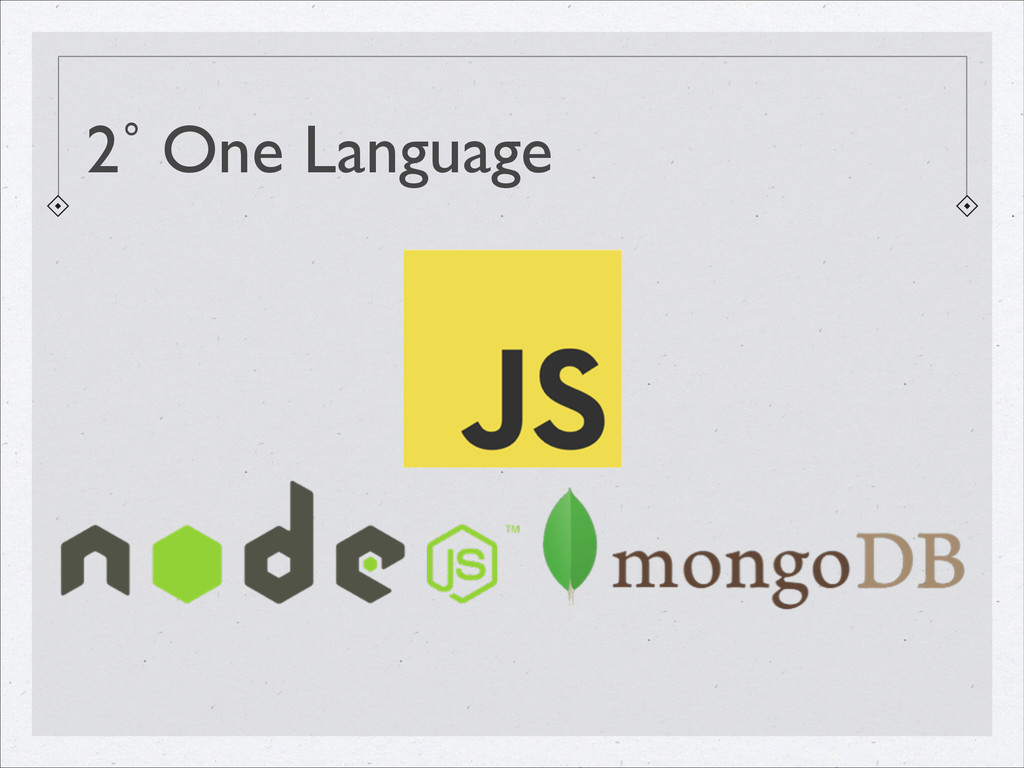 2˚ One Language