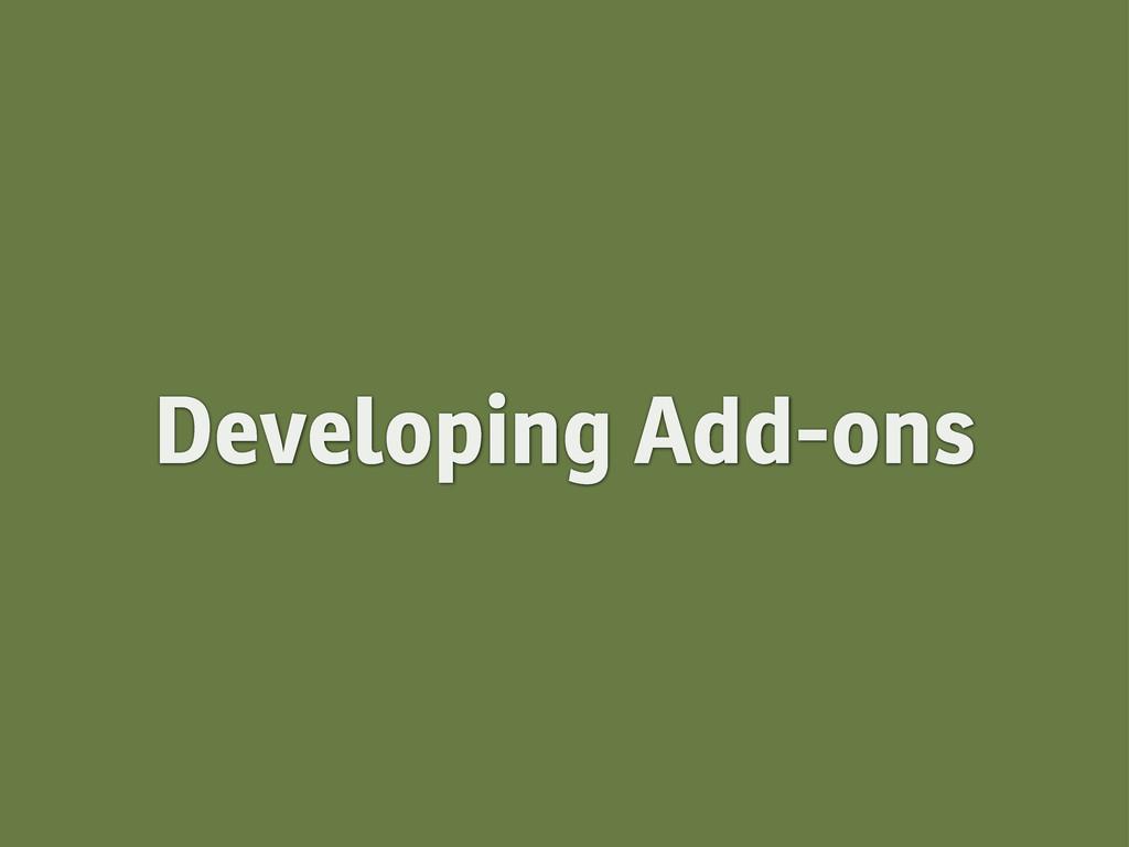 Developing Add-ons