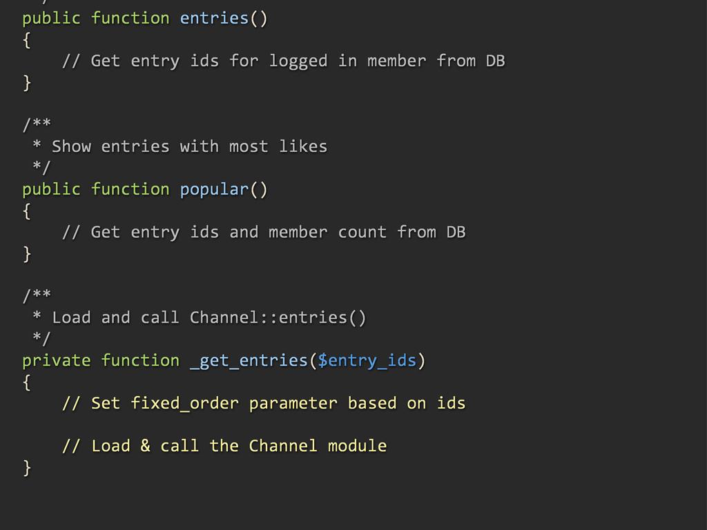 /*/ public/function/entries() { ///////Get/entr...