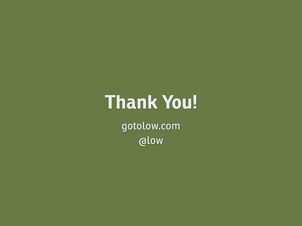 Thank You! gotolow.com @low