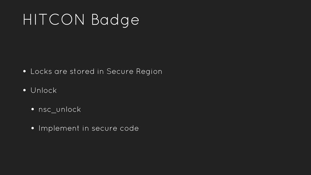 HITCON Badge • Locks are stored in Secure Regio...