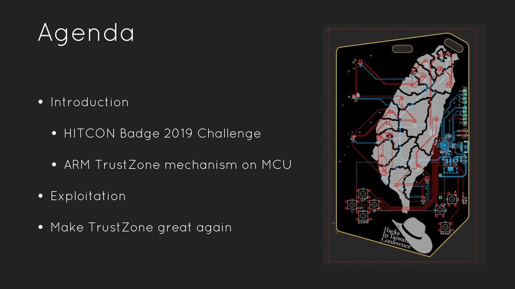 Agenda • Introduction • HITCON Badge 2019 Chall...