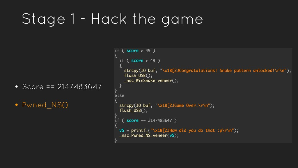 Stage 1 - Hack the game • Score == 2147483647 •...