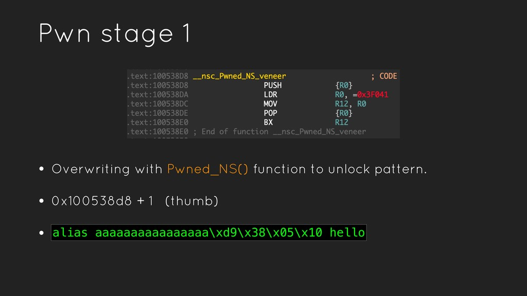 Pwn stage 1 • Overwriting with Pwned_NS() funct...