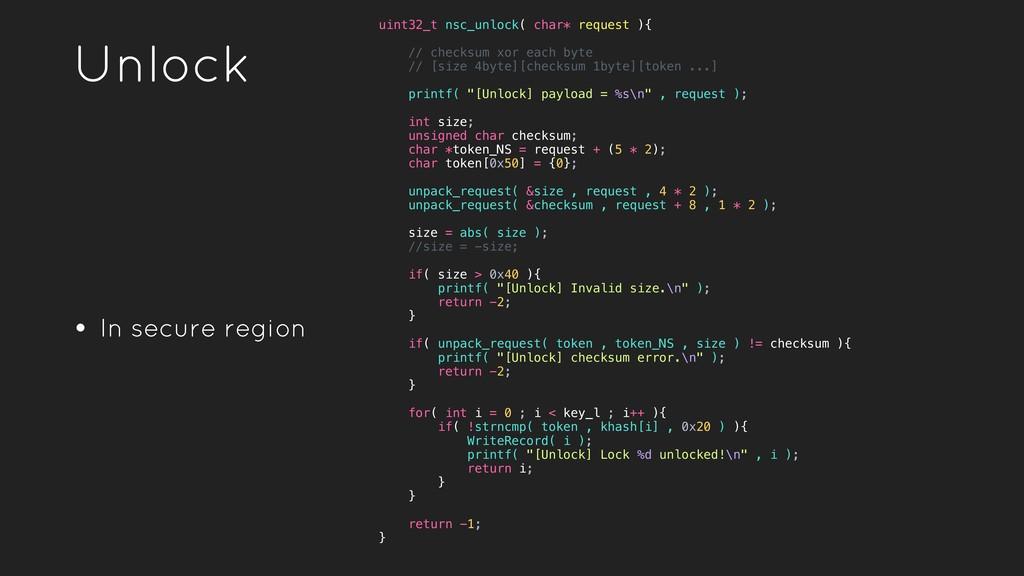 Unlock • In secure region uint32_t nsc_unlock( ...