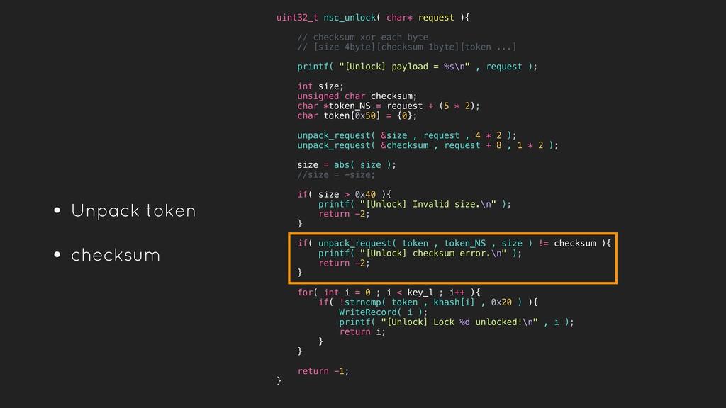 • Unpack token • checksum uint32_t nsc_unlock( ...