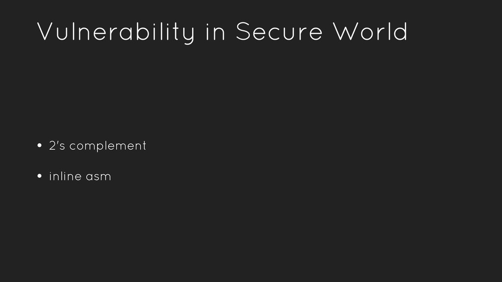 • 2's complement • inline asm Vulnerability in ...