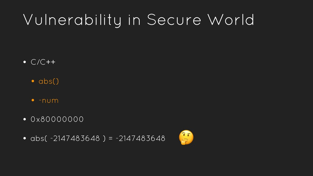 Vulnerability in Secure World • C/C++ • abs() •...
