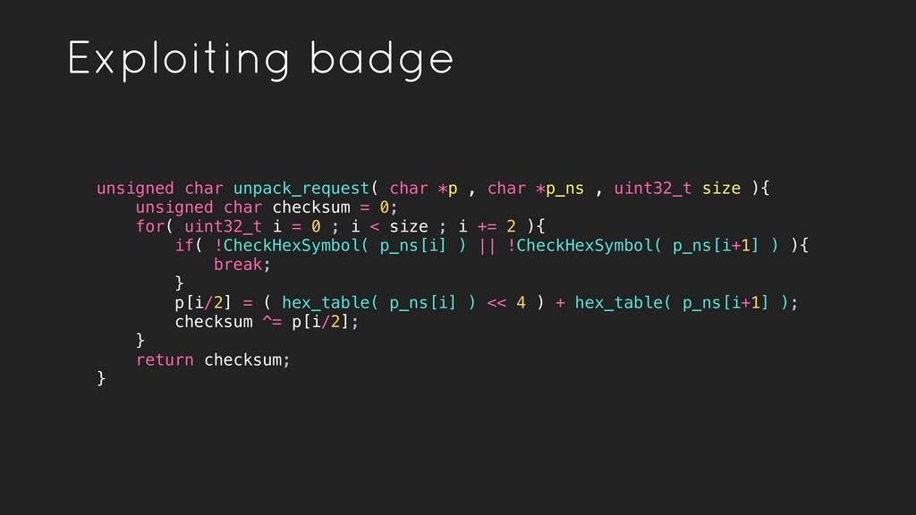 Exploiting badge unsigned char unpack_request( ...