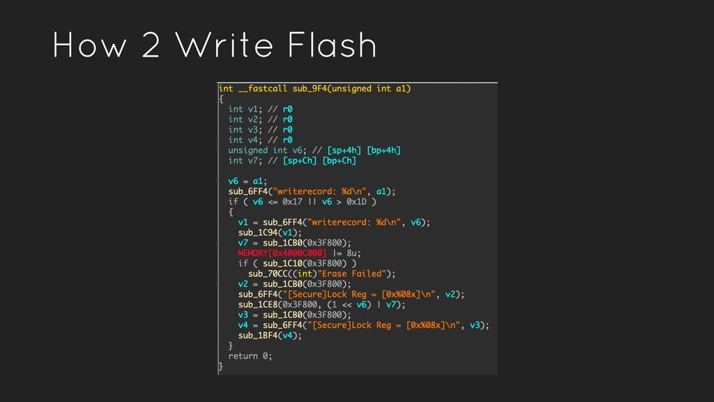How 2 Write Flash