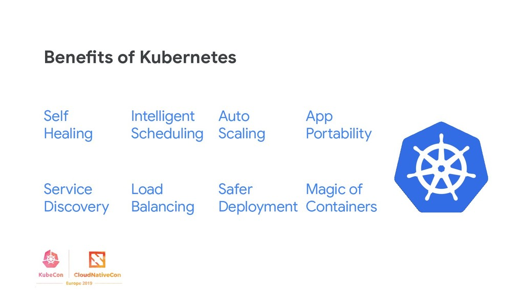 Magic of Containers Benefits of Kubernetes Self...