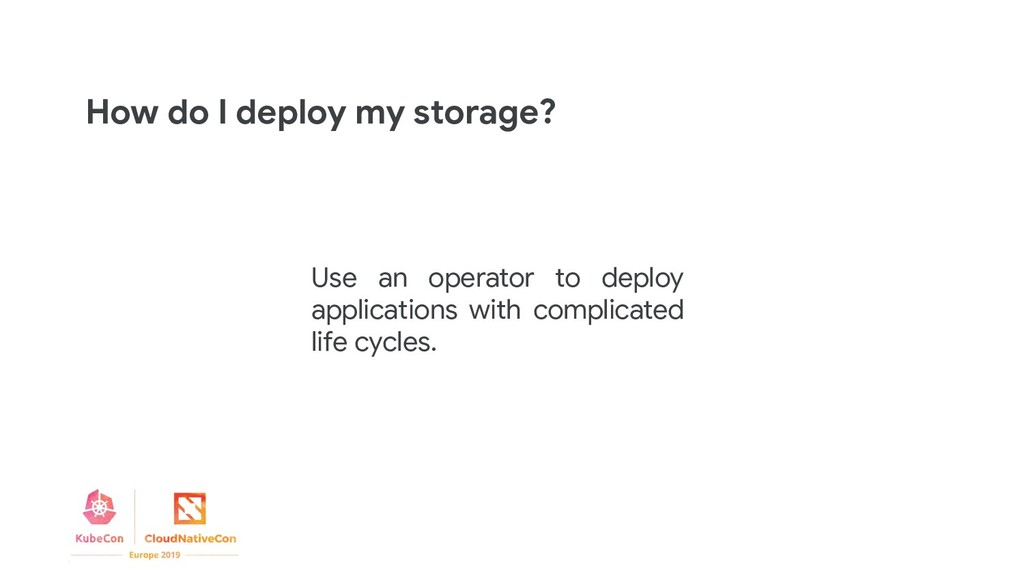 Use an operator to deploy applications with com...