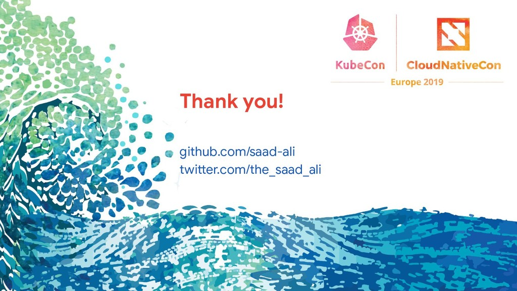 Thank you! github.com/saad-ali twitter.com/the_...
