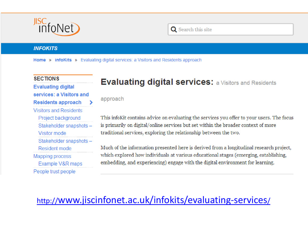 http://www.jiscinfonet.ac.uk/infokits/evaluatin...