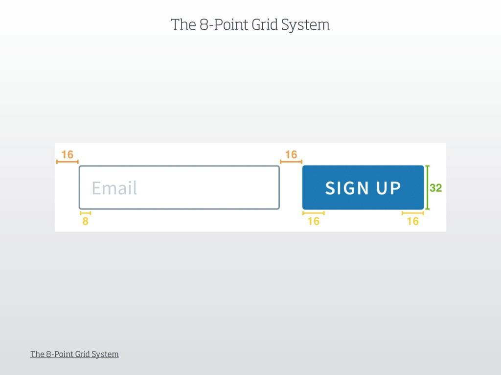 The 8-Point Grid System The 8-Point Grid System