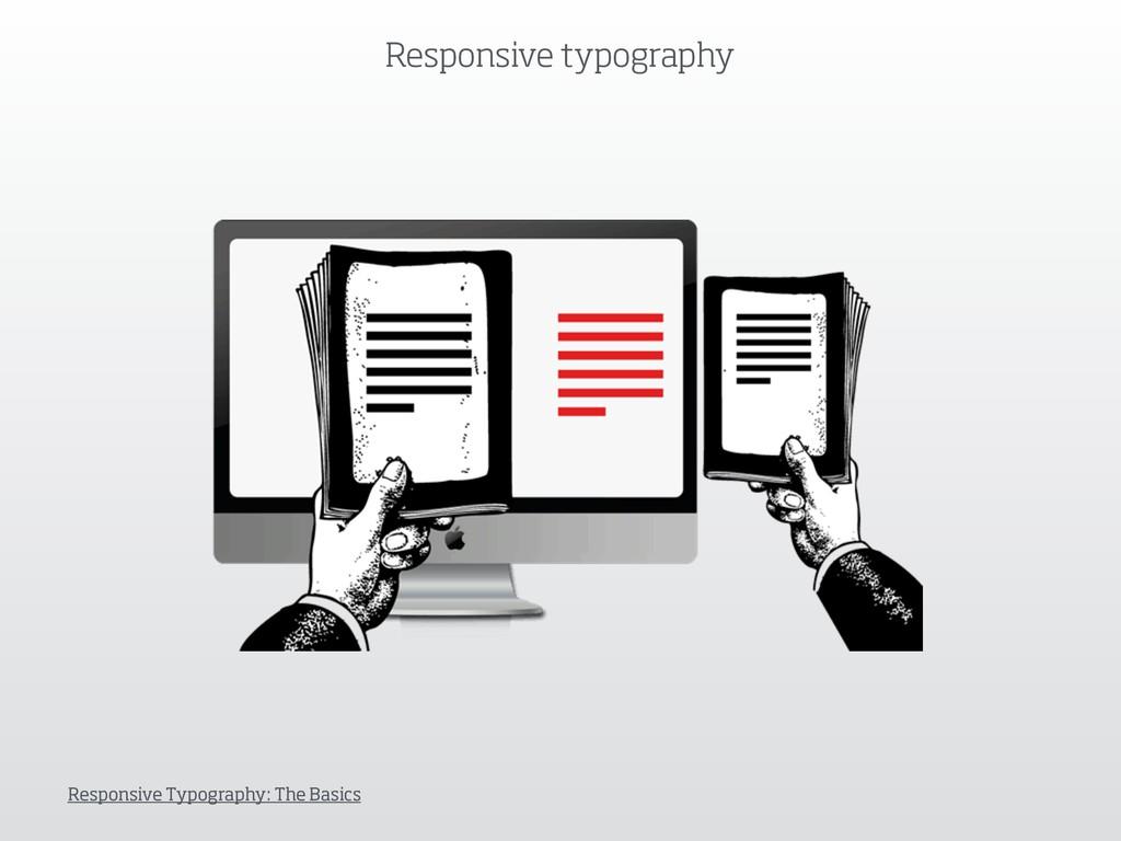 Responsive typography Responsive Typography: Th...