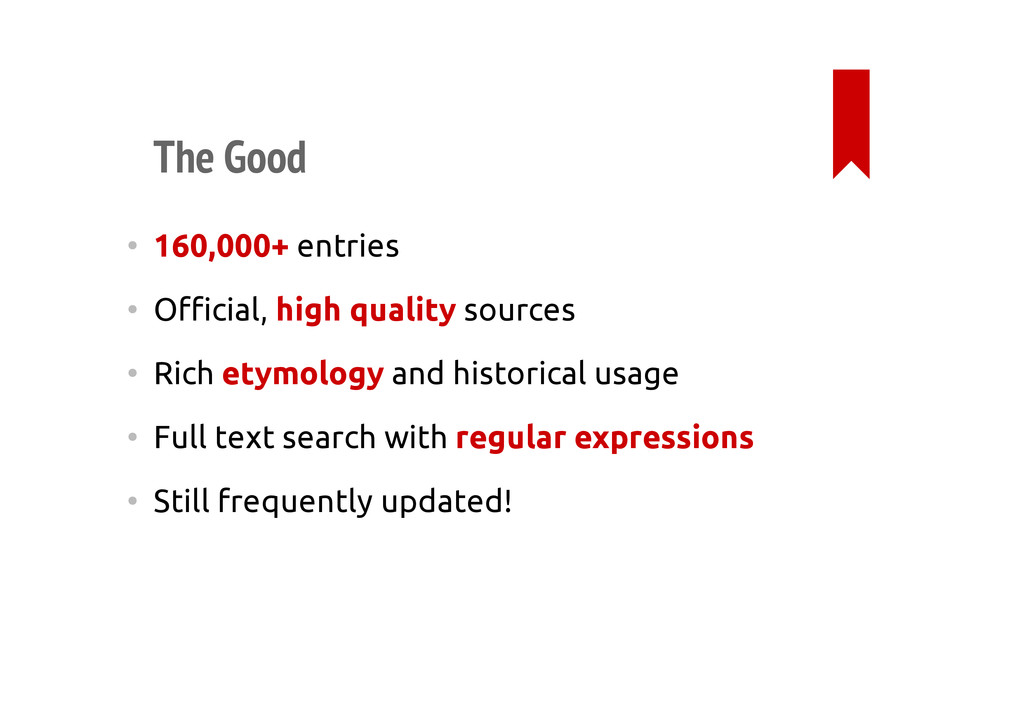 The Good • 160,000+ entries • Official, high qu...
