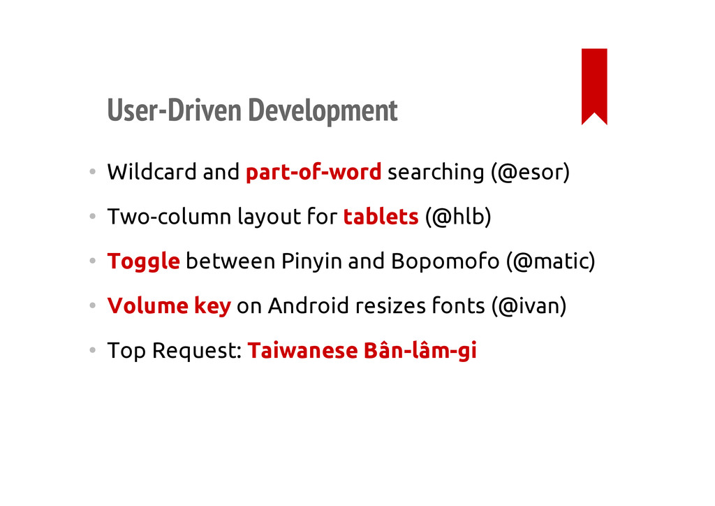 User-Driven Development • Wildcard and part-of-...