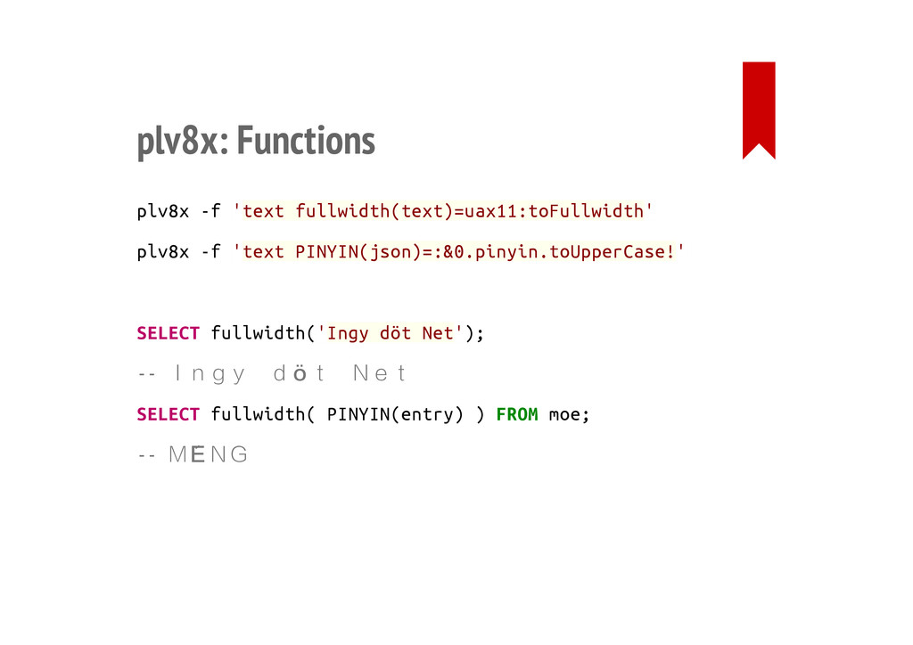 plv8x: Functions plv8x -f 'text fullwidth(text)...