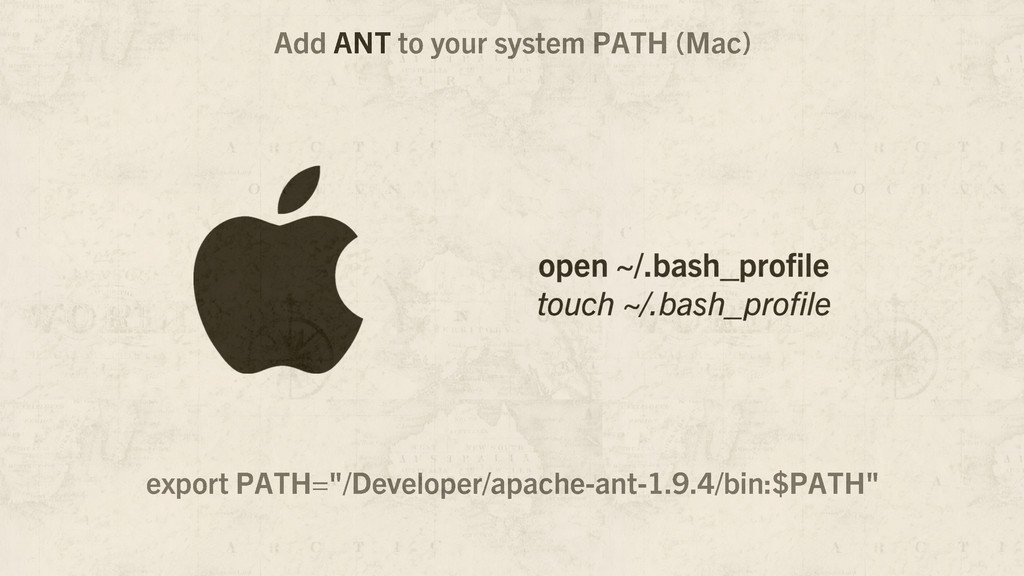"""Add ANT to your system PATH (Mac) export PATH=""""..."""