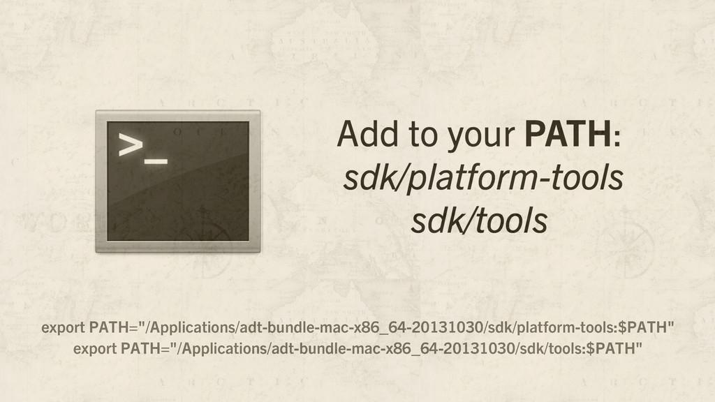 """export PATH=""""/Applications/adt-bundle-mac-x86_6..."""
